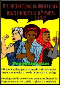 Dia Internacional da Mulher Frente Feminista de Três Pontas 1