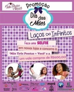 Dia das Mães Promoção Mãe Três Pontas Mais Você Laços Infinitos 1
