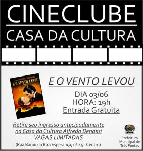 Cine Clube de Três Pontas E o Vento Levou 1