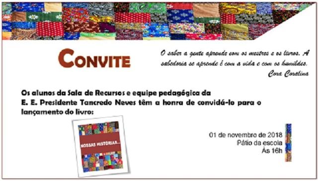 Escola Tancredo Neves Três Pontas Minhas Histórias Livro Sala de Recursos